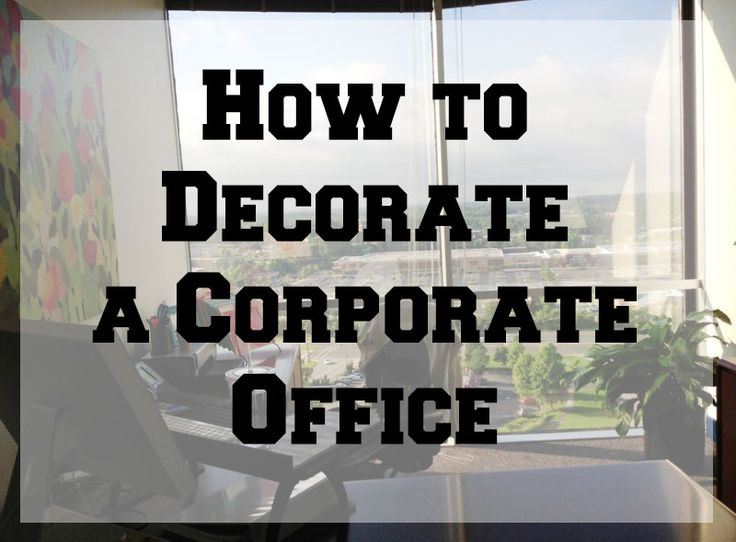 office decor how to decorate a corporate office jjpisds
