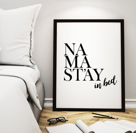 wall art decor printable art poster namastay in bed. a beautiful wall decor for your home! knbuhbl